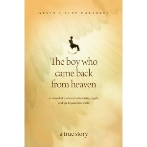 Review and Giveaway: The Boy Who Came Back From Heaven {GIVEAWAY CLOSED}