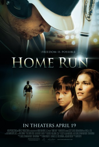 "Mark Your Calendar for ""Home Run"" in Theaters April 19th"