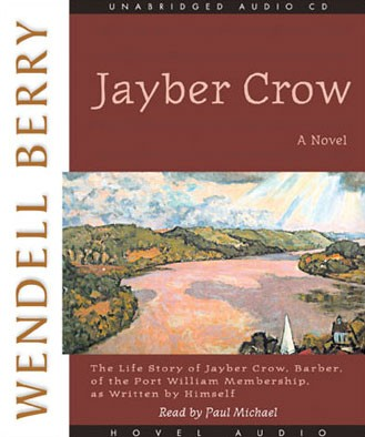 """Free Christian Audio Book """"Jayber Crow"""" by Wendell Berry"""